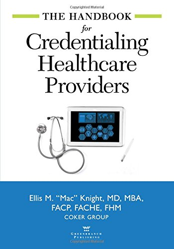 The Handbook for Credentialing Healthcare Providers