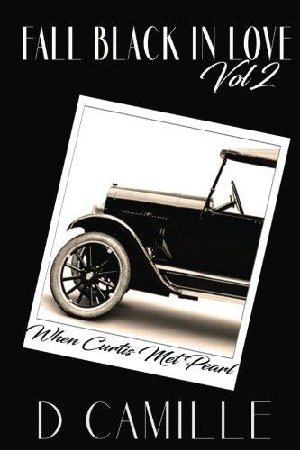 Fall Black In Love - Volume 2: When Curtis Met Pearl