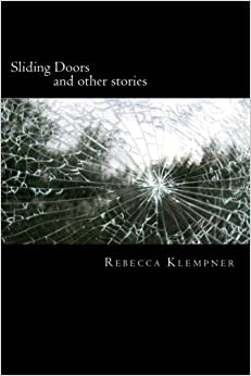 TOP Sliding Doors: And Other Stories. nuevas provides Order enlace Memorias October Grout lokalen