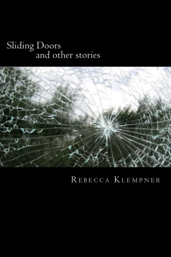 Sliding Doors: and other stories