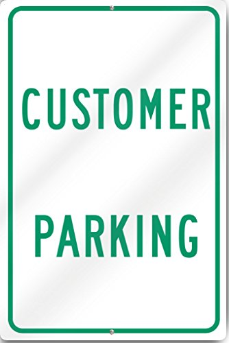 Customer Parking Sign 12'' wide x 18'' tall Heavy Gauge Aluminum Reflective by SignsToYou.com
