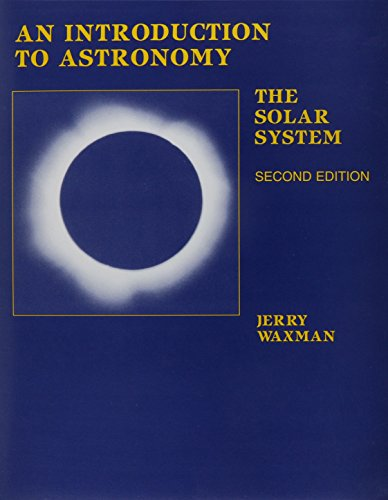 An Introduction to Astronomy: The Solar System