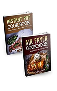 Amazon.com: Air Fryer Cookbook: Instant pot and Air Fryer