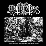 Mutiilation: Hail Satanas We Are The Black Legions [EP]