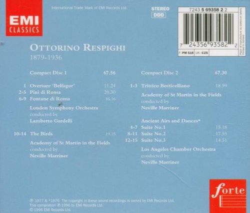 Ottorino Respighi: Orchestral Works - Belfagor Overture/Pines of Rome/Fountains of Rome/The Birds/Three Botticelli Pictures/Ancient Airs and Dances by Alliance
