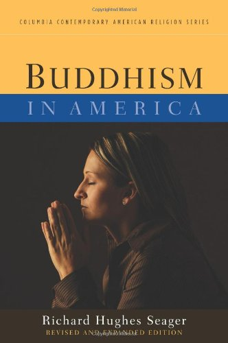 Buddhism In America (Columbia Contemporary American Religion (Paperback))