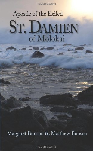 Saint Damien of Molokai: Apostle of the Exiled ()