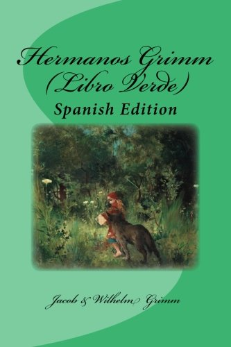 Hermanos Grimm (Libro Verde): Spanish Edition