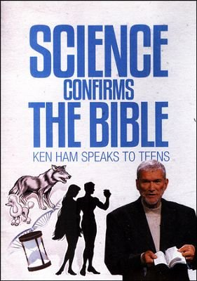 Science Confirms the Bible (Ken Ham Speaks to Teens)