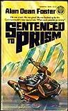 Sentenced to Prism, Alan Dean Foster, 034531980X