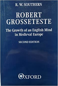 robert-grosseteste-the-growth-of-an-english-mind-in-medieval-europe-clarendon-paperbacks