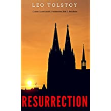 Resurrection: Color Illustrated, Formatted for E-Readers (Unabridged Version)