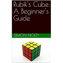 Rubik's Cube: A Beginner's Guide