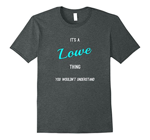 Mens Lowe: Facetious Personalized Name Gifts T Shirt Large Dark Heather