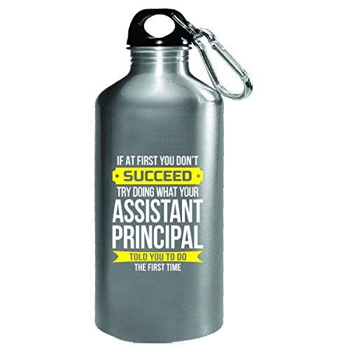 Assistant Principal Gift If At First You Don't Succeed Funny