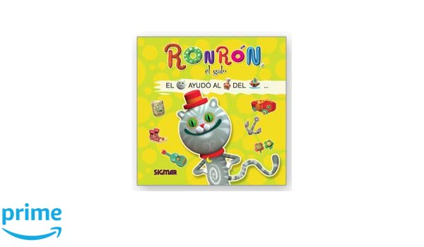 Amazon.com: Ronron, el gato / Ronron, the cat (Leo Con Figuras / Read With Figures) (Spanish Edition) (9789501129977): Eva Rey: Books