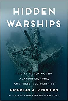 Descargar Torrent Paginas Hidden Warships: Finding World War Ii's Abandoned, Sunk, And Preserved Warships Epub Libre