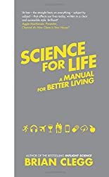 Science for Life: A Manual for Better Living