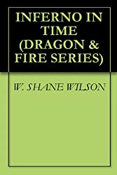 INFERNO IN TIME (DRAGON & FIRE SERIES Book 2)