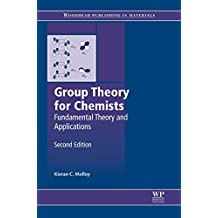 Group Theory for Chemists: Fundamental Theory and Applications