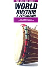 The Stick Bag Book of World Rhythm and Percussion: Compact Reference Library