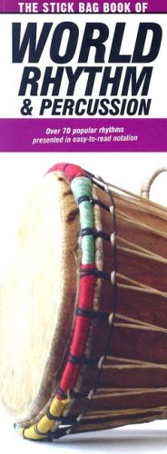 (The Stick Bag Book of World Rhythm and Percussion: Compact Reference Library)