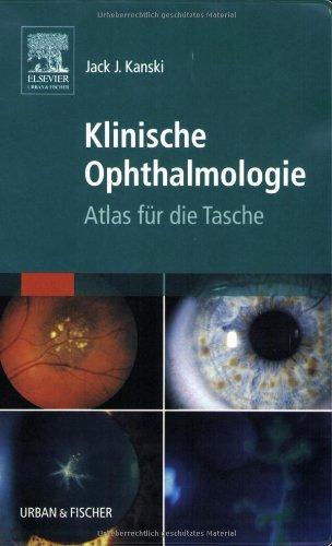 Klinische Ophthalmologie: Atlas für die Tasche
