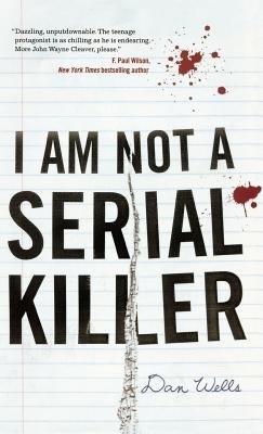 I Am Not a Serial Killer[I AM NOT A SERIAL KILLER][Paperback]