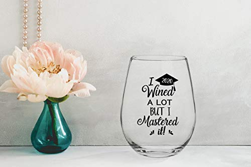 I Wined A Lot, But I Mastered It – College Graduation Gift Idea for Masters Degree – Funny MBA Gifts for Him or Her – 15…