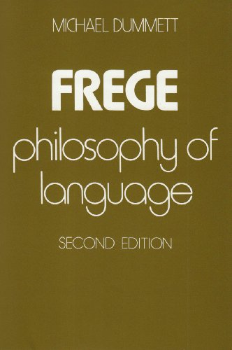 Frege: Philosophy of Language, Second Edition