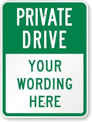 Camino privado [] de texto personalizado signo, 18 de alto x ...