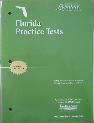 Elements of Literature First Course Florida Practice Test with seperate Answer Key (includes FCAT Doctor)