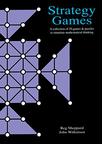 Strategy Games: A Collection of 50 Games & Puzzles to Stimulate Mathematical (Mathematics Resource Files)