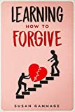 Learning How to Forgive