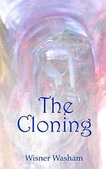 The Cloning by [Washam, Wisner]