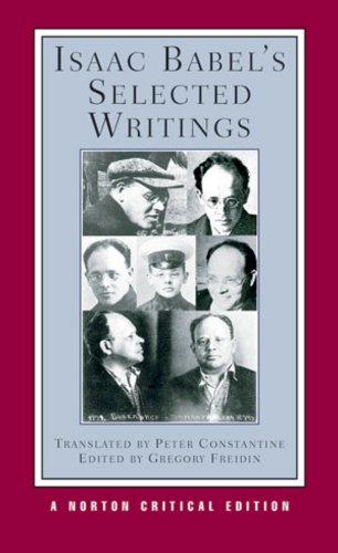Isaac Babel's Selected Writings (Norton Critical Editions)
