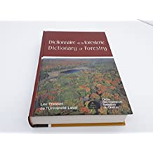 Dictionary of Forestry: Dictionnaire de la Foresterie