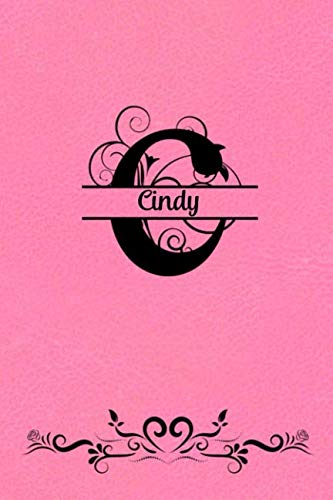 Split Letter Personalized Name Journal - Cindy: Elegant Flourish Capital Letter on Medium Pink Leather Look Background