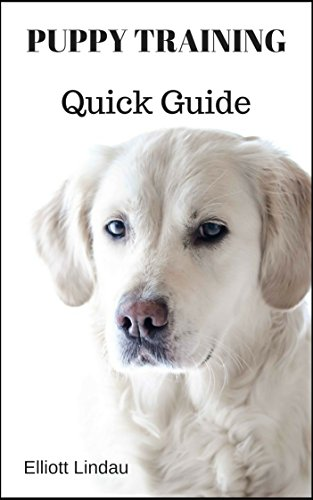 Puppy Training Quick Guide Puppy Training Dog Training Dog