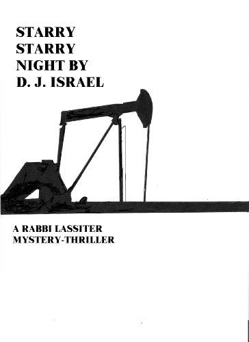 STARRY STARRY NIGHT (A Rabbi Lassiter Mystery - Thriller)