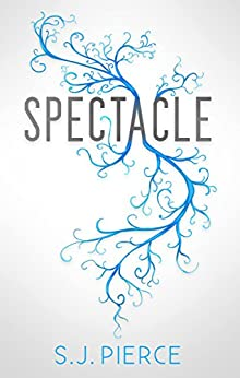 Spectacle by [Pierce, S.J.]
