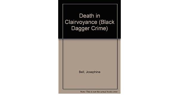 death in clairvoyance bell josephine
