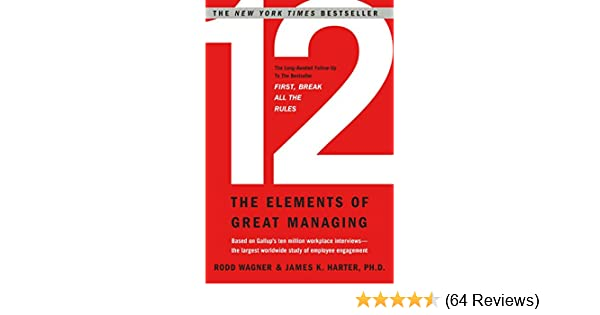 Amazon 12 the elements of great managing ebook rodd wagner amazon 12 the elements of great managing ebook rodd wagner james harter kindle store fandeluxe Choice Image