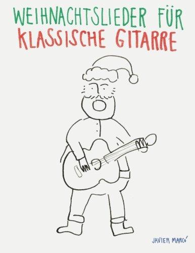 Oh Tannenbaum Gitarrennoten.Weihnachtslieder Für Klassische Gitarre Leichte Lieder In Noten Und