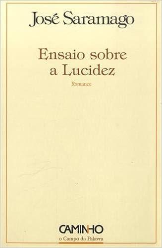 2e84b2d32 Ensaio sobre a Lucidez - Livros na Amazon Brasil- 9789722116084