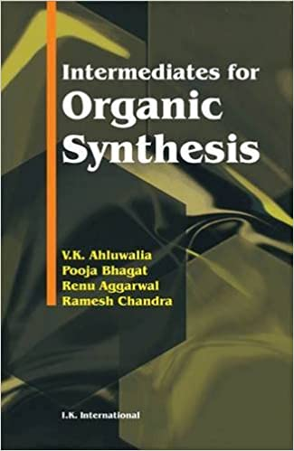 Intermediates for organic synthesis v k ahluwalia pooja bhagat intermediates for organic synthesis v k ahluwalia pooja bhagat renu aggarwal ramesh chandra 9788188237333 amazon books ccuart Images