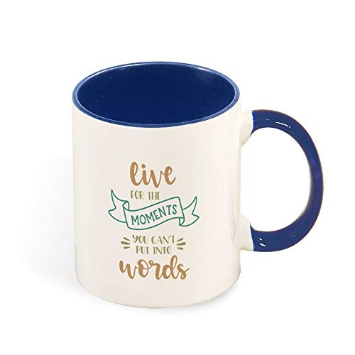 DKISEE Colorful Live For The Moments You Cant Put Into Words Coffee Mug Novelty 11oz Ceramic Mug Cup Birthday Christmas Anniversary Gag Gifts Idea - Dark Blue
