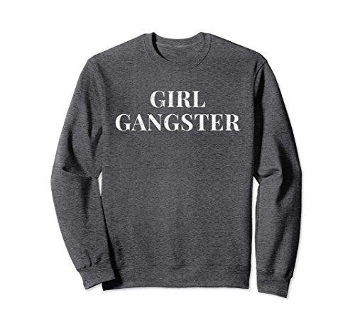 Unisex Girl Gangster Crewneck Sweatshirt Small Dark Heather