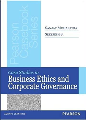Case Studies in Business Ethics and Corporate Governance: Dr  Sanjay