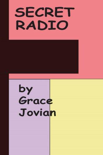 secret-radio-by-grace-jovian-my-senior-year-at-a-christian-fundamentalist-college-by-grace-jovian